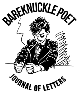 Bareknuckle Poet Journal of Letters
